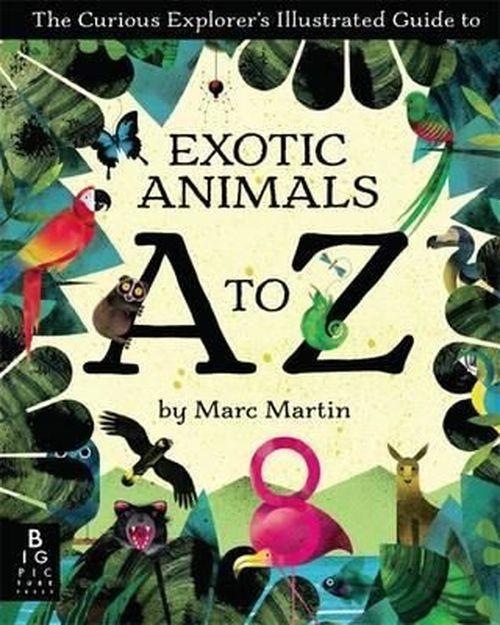 купить Guide To Exotic Animals A To Z ( на английском) в Кишинёве