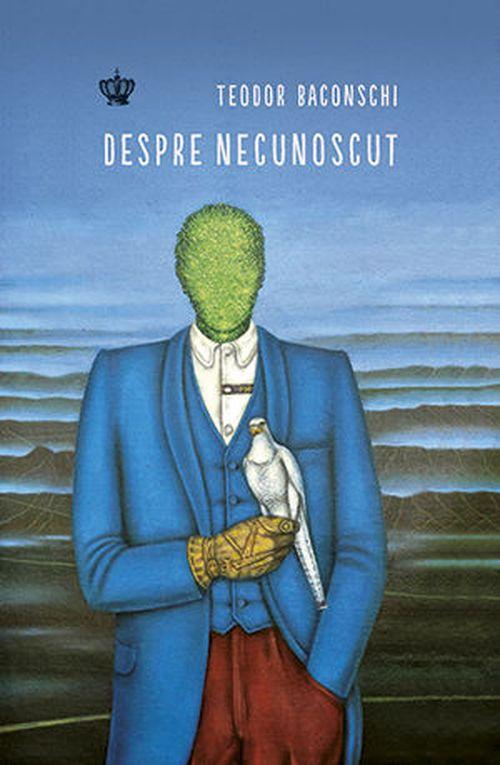 купить Despre necunoscut - Teodor Baconschi в Кишинёве