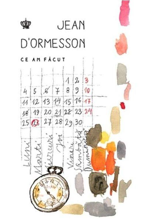 купить Что я сделал - Жан д'Ормессон в Кишинёве