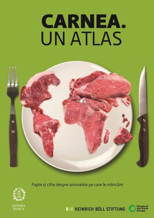 cumpără CARNEA. UN ATLAS - Fapte și cifre despre animalele pe care le mâncăm în Chișinău