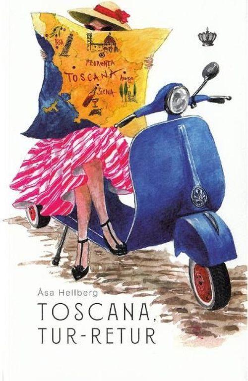купить Toscana, tur-retur-Åsa Hellberg в Кишинёве