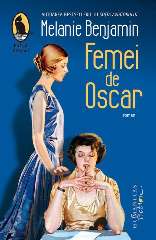 купить Femei de Oscar - Melanie Benjamin в Кишинёве