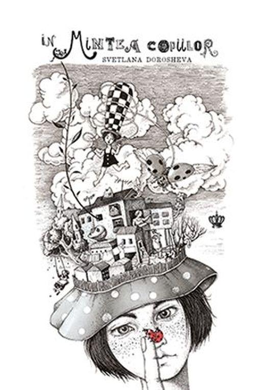 купить In mintea copiilor - Svetlana Dorosheva в Кишинёве